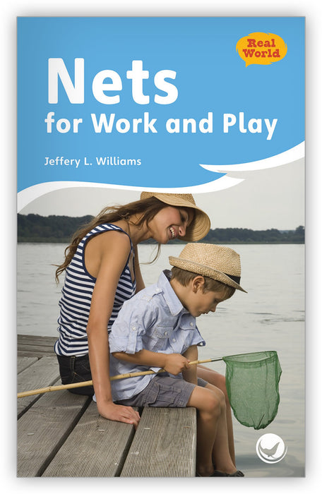Nets for Work and Play Leveled Book