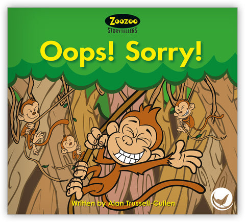Oops! Sorry! Teacher's Edition from Zoozoo Storytellers