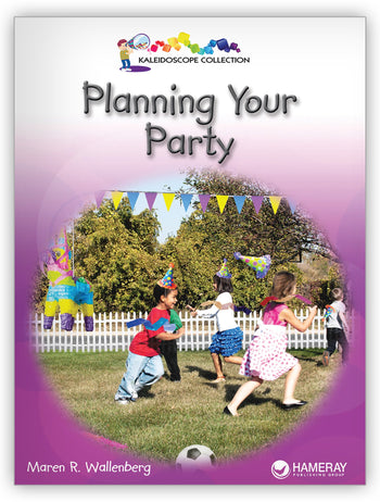 Planning Your Party from Kaleidoscope Collection