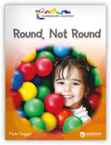 Round, Not Round Leveled Book