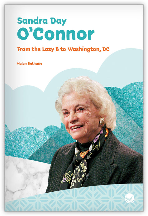 Sandra Day O'Connor: From the Lazy B to Washington, DC from Inspire!