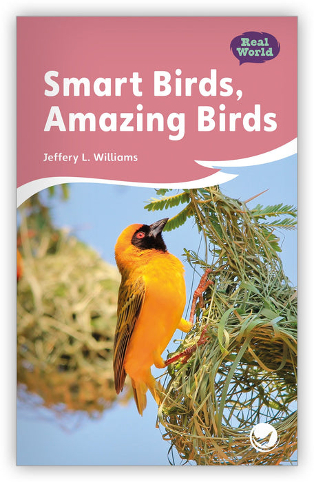 Smart Birds, Amazing Birds Leveled Book