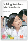 Solving Problems: What Scientists Do Leveled Book