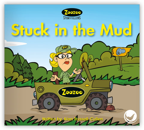 Stuck in the Mud Teacher's Edition from Zoozoo Storytellers