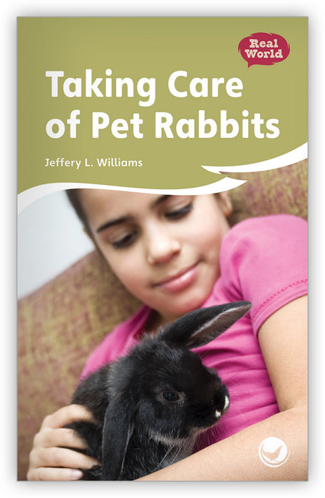 Taking Care of Pet Rabbits Leveled Book