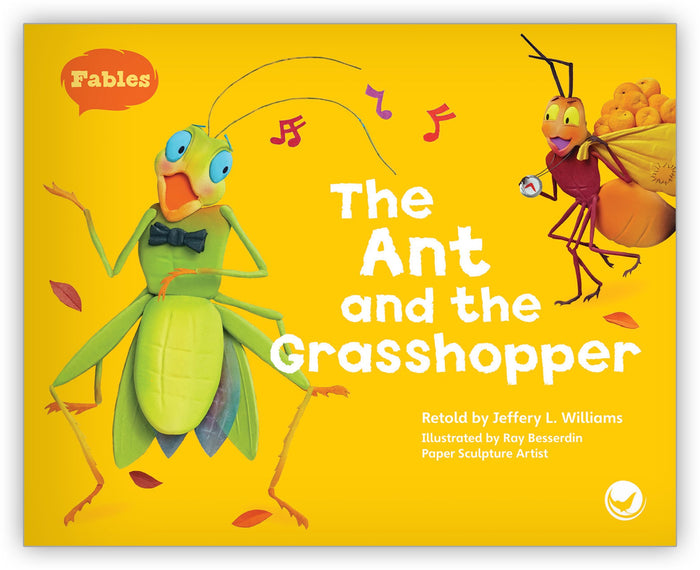 The Ant and the Grasshopper Big Book Leveled Book