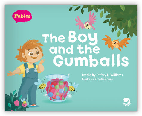 The Boy and the Gumballs Big Book from Fables & the Real World