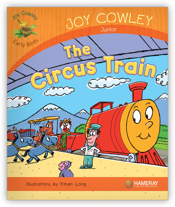 The Circus Train from Joy Cowley Early Birds