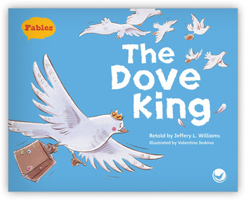 The Dove King Big Book from Fables & the Real World