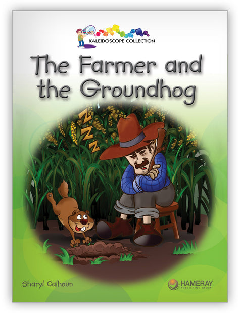 The Farmer and the Groundhog from Kaleidoscope Collection