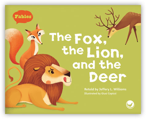 The Fox, the Lion, and the Deer from Fables & the Real World