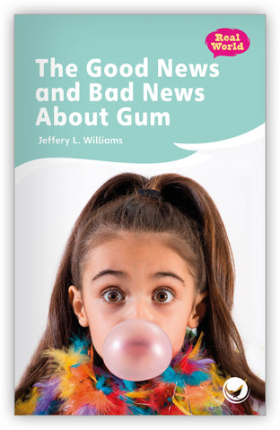 The Good News and Bad News About Gum from Fables & the Real World