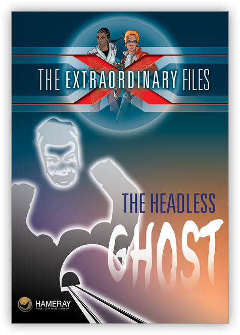 The Headless Ghost from The Extraordinary Files