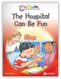The Hospital Can Be Fun Leveled Book