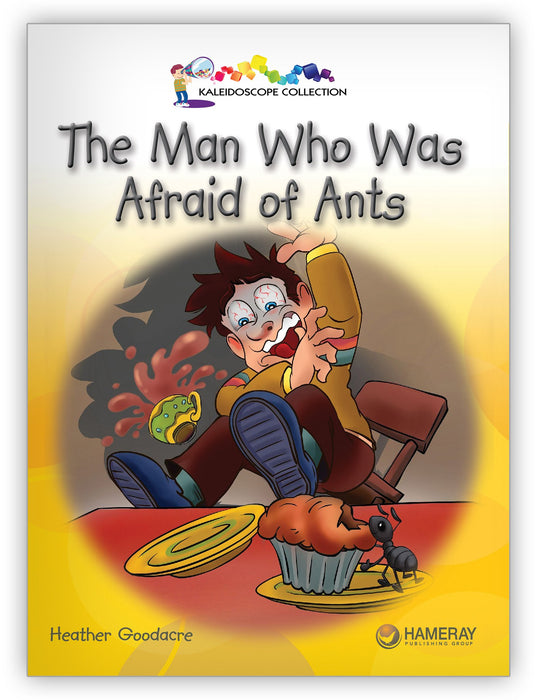 The Man Who Was Afraid of Ants Big Book from Kaleidoscope Collection