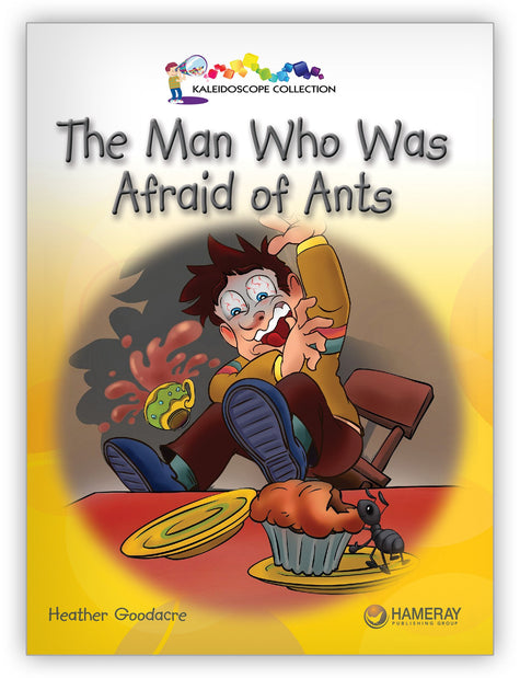 The Man Who Was Afraid of Ants