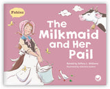 The Milkmaid and Her Pail from Fables & the Real World