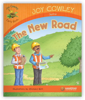 The New Road from Joy Cowley Early Birds