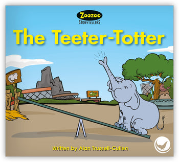 The Teeter-Totter Teacher's Edition from Zoozoo Storytellers