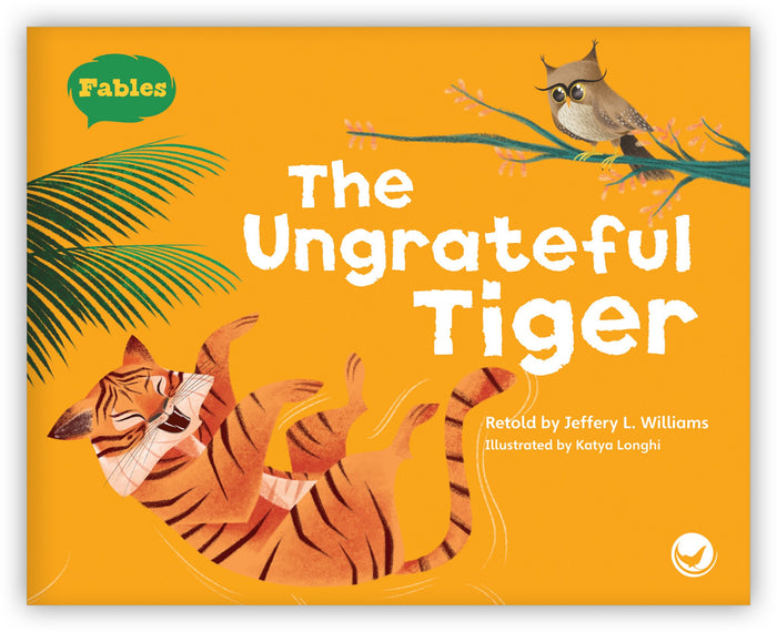 The Ungrateful Tiger Leveled Book