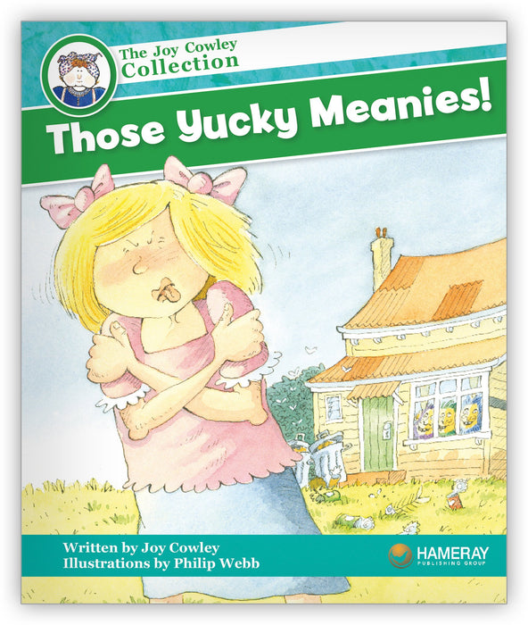 Those Yucky Meanies Leveled Book
