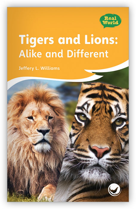 Tigers and Lions: Alike and Different Leveled Book