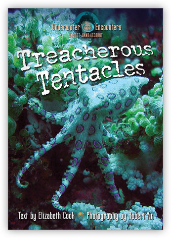 Treacherous Tentacles from Underwater Encounters