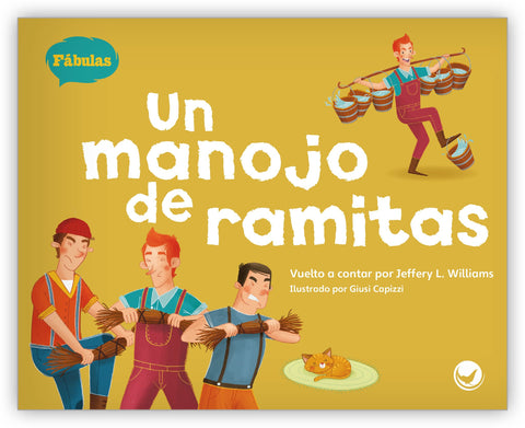 Un manojo de ramitas from Fábulas y el Mundo Real