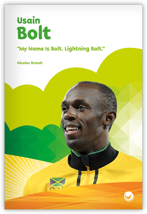 "Usain Bolt: ""My Name is Bolt. Lightning Bolt."" Leveled Book"