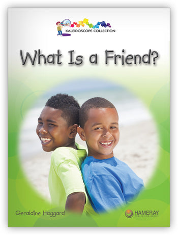 What Is a Friend? from Kaleidoscope Collection