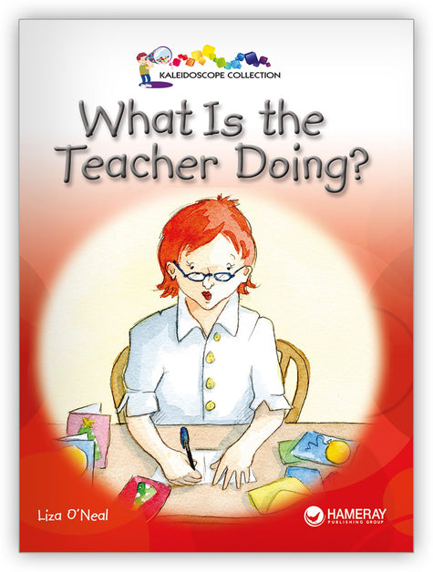 What Is the Teacher Doing? Big Book