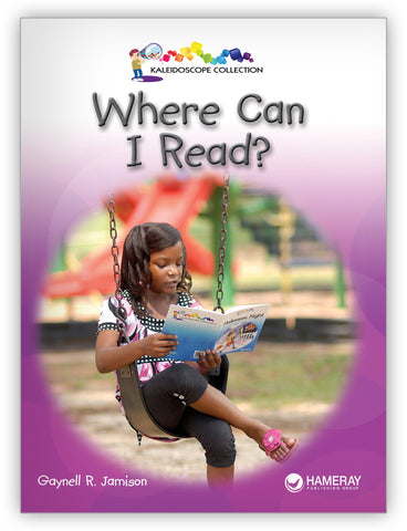 Where Can I Read? from Kaleidoscope Collection