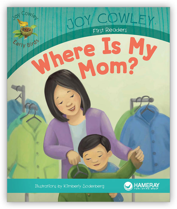 Where Is My Mom? from Joy Cowley Early Birds