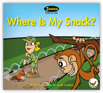 Where Is My Snack? Teacher's Edition from Zoozoo Storytellers