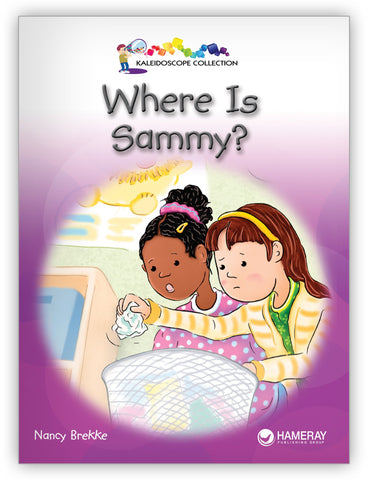 Where Is Sammy? from Kaleidoscope Collection