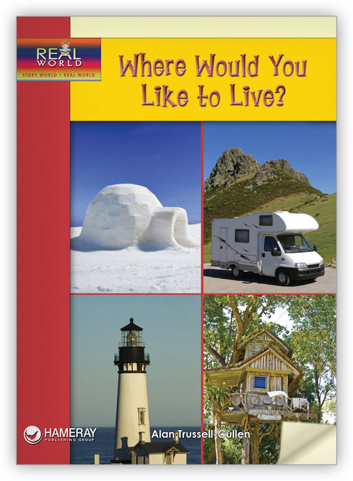 Where Would You Like to Live? Leveled Book