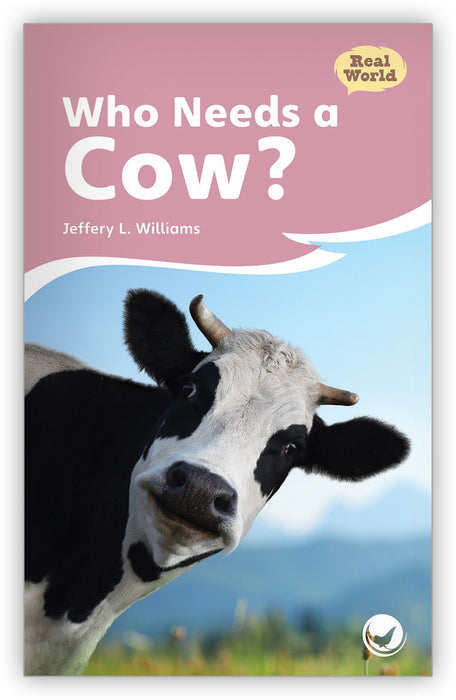 Who Needs a Cow? Leveled Book
