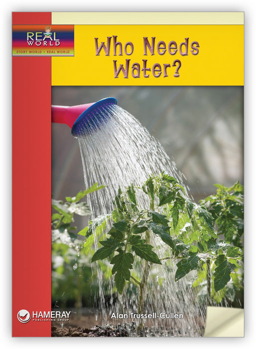 Who Needs Water? Leveled Book