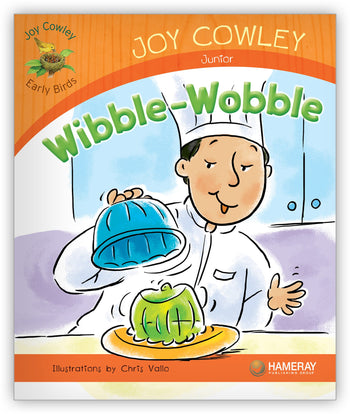Wibble-Wobble from Joy Cowley Early Birds