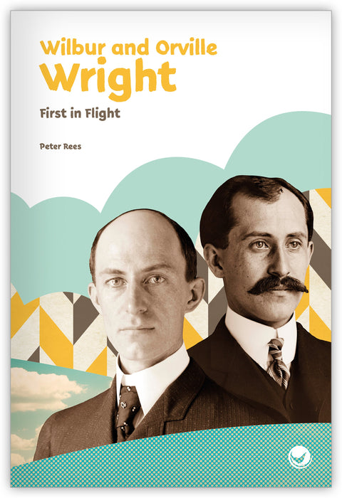 Wilbur and Orville Wright: First in Flight from Inspire!