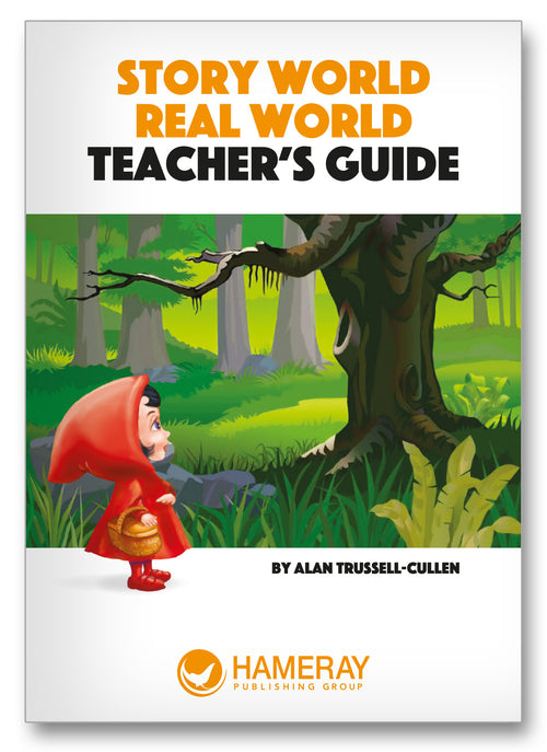 Story World Real World Teacher's Guide