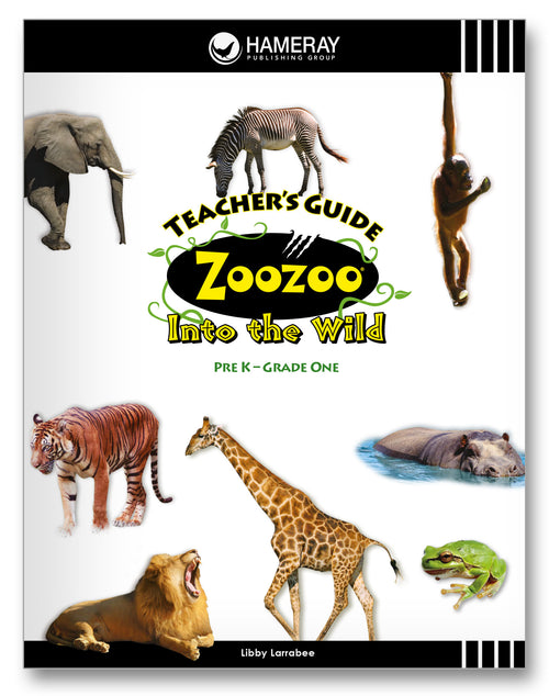 Zoozoo Into the Wild Teacher's Guide
