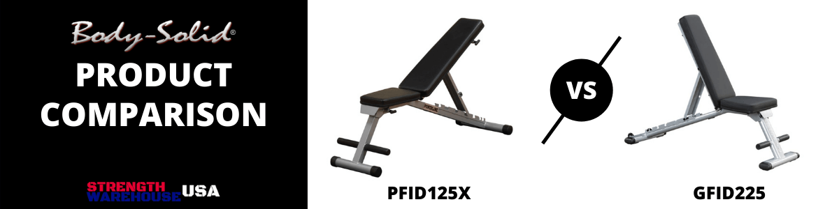 Body-Solid Powerline PFID125X vs Body-Solid GFID225 Folding Adjustable Benches