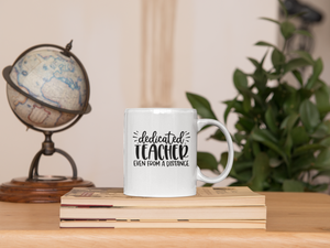 Dedicated Teacher Mug