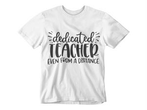 Dedicated Teacher T-Shirt