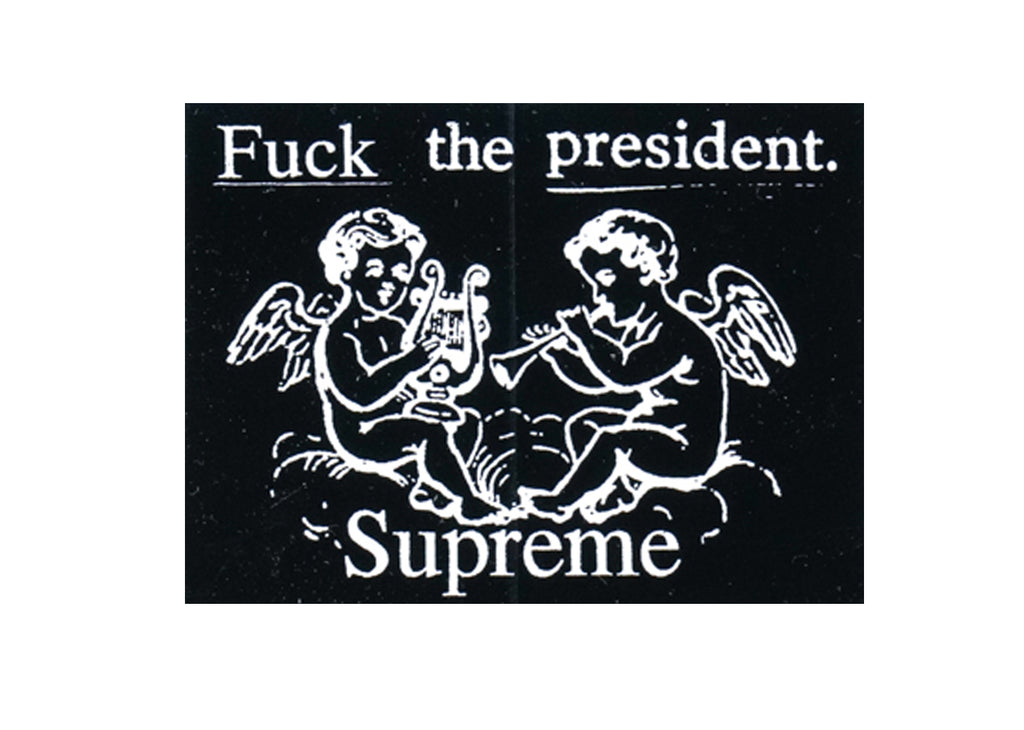 supreme fuck the president sticker