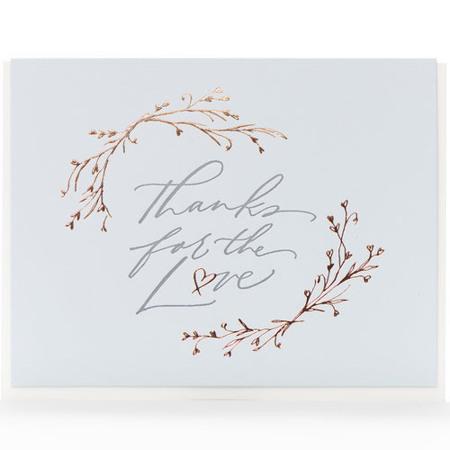 Card: Thanks For The Love Calligraphy