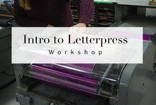 An Introduction to Letterpress Workshop, September 15th