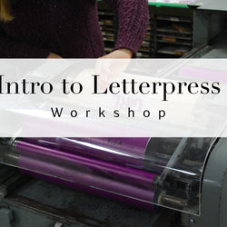 An introduction to Letterpress Workshop, June 9th