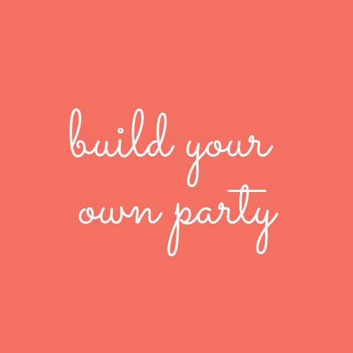 Build Your Own Party | Choose Your Theme